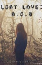 Lost Love 2: S.O.S  by our_bands_cx