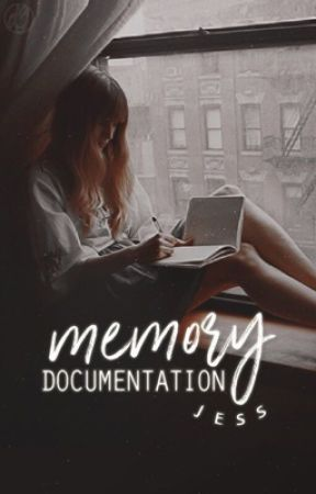 Memory Documentation [on hold] by treblehearts