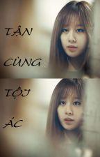 Tận Cùng Tội Ác (JiJung/EunYeon Couple) by jlegolas