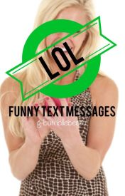 Just funny texts and messages by G-Bumblebee2