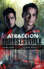 Atracción Irresistible (Sterek) by AntoRomanz