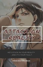 Attack On Reality by ProjectPxnda