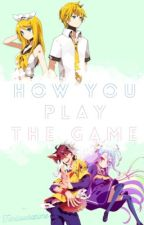 How You Play The Game ( A No Game, No Life FF ) by Probably_Pan
