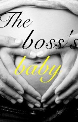 The boss's baby - Anastasia - Wattpad