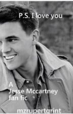 P.S I love you Jesse Mccartney fanfic by Mzrupertgrint