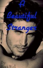 A Beautiful Stranger by Rock_Well