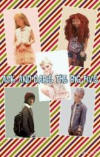 Ask and Dare the Big Five by SwaggyWriter120