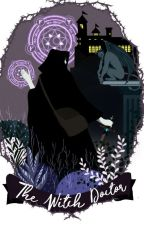 The Witch Doctor ( The House of Levrand # 2 ) by sereluna