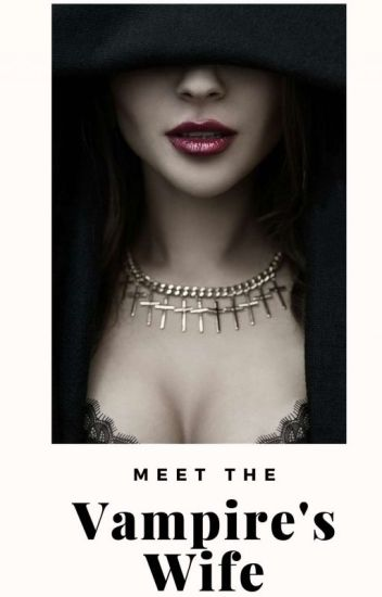 Meet the Vampires Wife