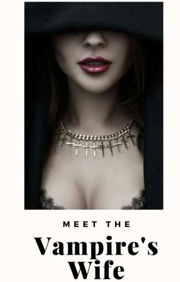 Meet the Vampires Wife