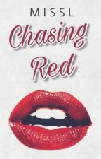 Chasing Red ( On-Going ) by MissLStories