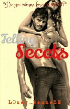 Telling Secrets by LOner_WannaBE