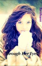 Through Her Eyes by turi_leann