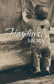Hayden's Lullaby by LadyBlackhart