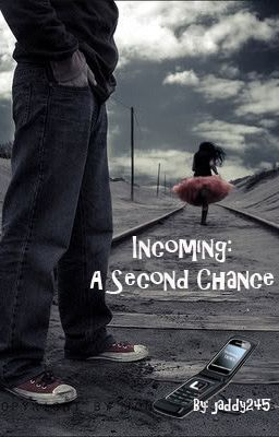 Incoming: A Second Chance