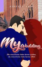 My Wedding by yuni27indri