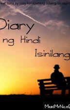 Diary Ng Hindi Isinilang by MeasMrNiceGuy