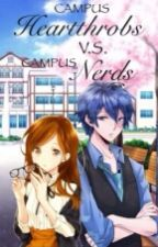 Campus HEARTTHROB VS. Campus NERDS by djmp23