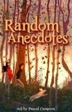 Random Anecdotes by JhingBautista