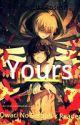 YOURS  [Owari no Seraph x Reader] by RedLikeRosesII