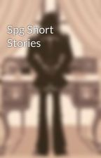 Spg Short Stories by sam_sammiches