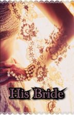 His Bride ~ Virat kohli ~ by Rishika235