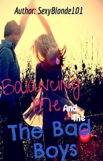 Balancing me and the bad boys