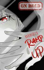 RAMP Up [On Hold] by KarinShizu