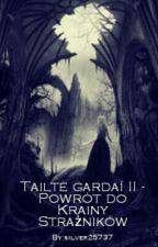 Tailte gardaí II - Powrót do Krainy Strażników (poprawa) by silver25737