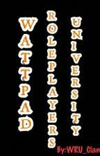 Wattpad Roleplayers University by Watty_Clan