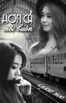 Đọc truyện [Shortfic] Hơn Cả Nỗi Buồn | Eunyeon/Jijung - Full