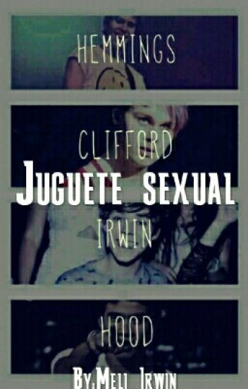 Juguete Sexual [5SOS] (HOT)