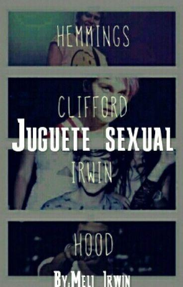 Juguete Sexual [5SOS] (HOT)