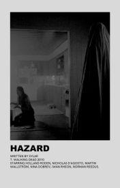 Hazard [DARYL DIXON] by sinisterdixon