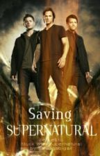 Saving Supernatural by cameoabigail