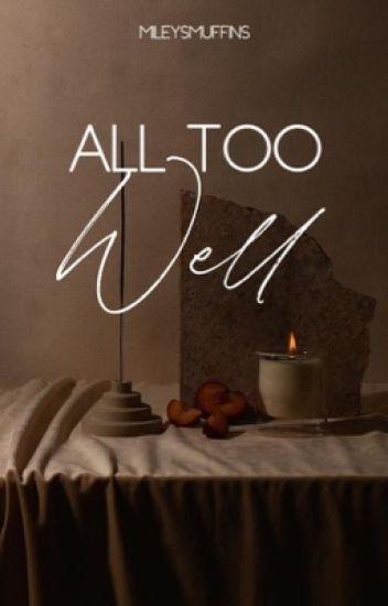 All Too Well [Wattys2017]