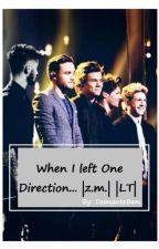 When I left One Direction...|z.m.| | LT | by DeimanteBam