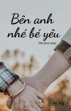 •Bên anh nhé bé yêu• by ooAiVyoo