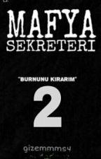 Mafya Sekreteri 2 by gizemmms4