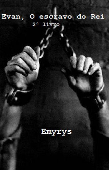 Evan,O escravo do Rei-2° livro