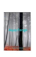 Aqua fangs by AGIngram