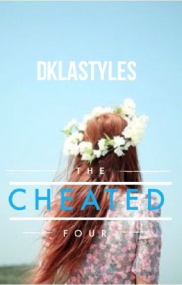 The Cheated Four(a selection fan-fiction)✔️