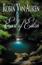 East of Eaton (7-Chapter Excerpt) by RobinVanAuken