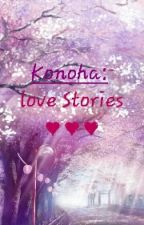 Konoha Love Stories (Saison 1) ♡ [EN RÉÉCRITURE!!] by Jenni_lin