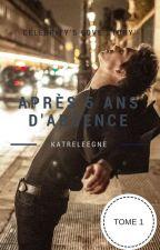 Après 5 ans d'absence  by Katreleegne