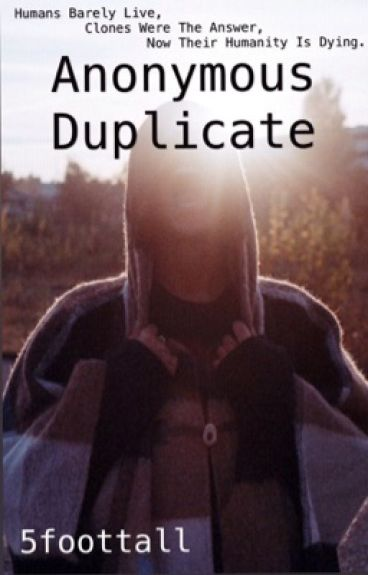 Anonymous Duplicate by 5foottall