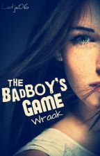 The Badboy's Game -Wraak (#2) by Lotje06