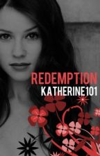 Redemption * On Hold * by Katherine101