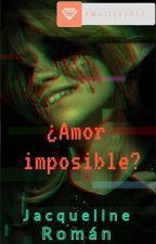 ¿Amor imposible?(Ben y tu) #Wattys2015 by Brenda_219