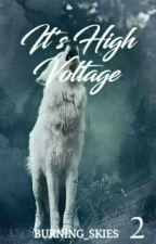 It's High Voltage (Boy x Boy) by Burning_skies
